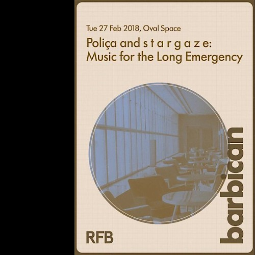 Poliça stargaze music for the long emergency Barbican